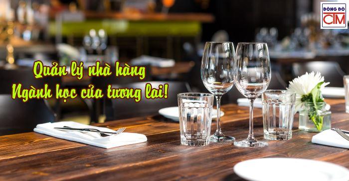 Học Quản lý nhà hàng – Ngành học thu hút giới trẻ!