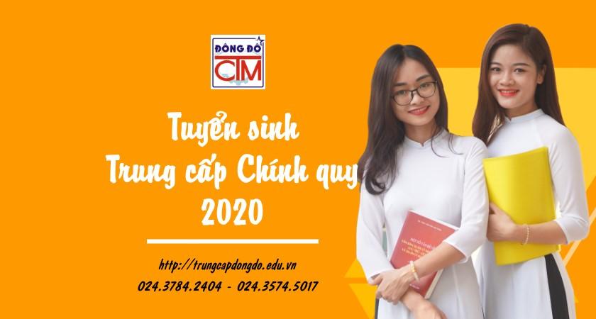 tuyển sinh trung cấp chính quy 2020 trường Trung cấp Công nghệ và Quản trị Đông Đô